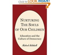 NURTURING THE SOULS OF OUR CHILDREN by Robert Mitchell