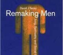 Remaking Men: Jung, Spirituality and Social Change by David Tacey