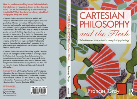 Cartesian Philosophy and the Flesh: Refections on Incarnation in Analytical Psychology