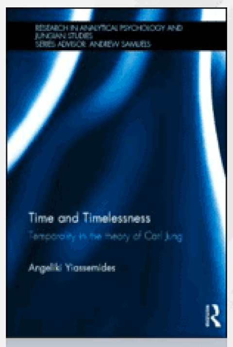 Time and Timelessness: Temporality in the Theory of Carl Jung by Routledge