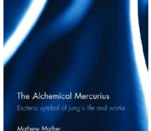 The Alchemical Mercurius By Mathew Mather