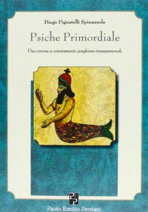 Important New Book from Diego Pignatelli – Psiche Primordiale