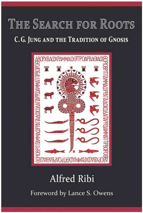 The-Search-for-Roots--C.-G.-Jung-and-the-Tradition-of-Gnosis