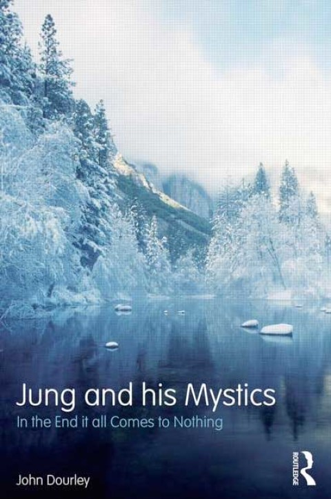 New Book out by John Dourley – Jung and his Mystics: In the end it all comes to nothing