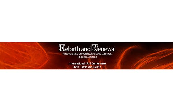 rebirht-&-Renewal-IAJS-Conference-Phoenix-June-2014