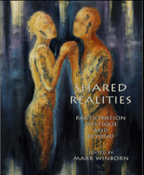 NEW BOOK: Shared Realities: Participation Mystique and Beyond by Mark Winborn, Editor