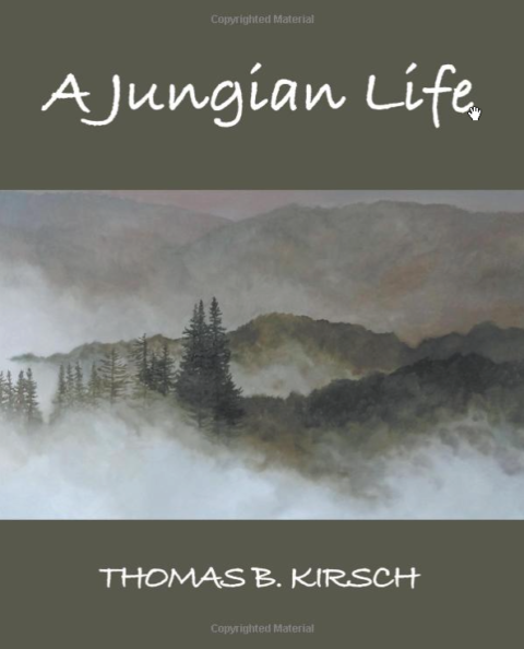 New Book: A Jungian Life by Thomas Kirsch.