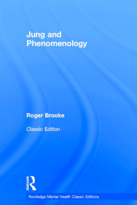 "Jung and Phenomenology, has been republished by Routledge as a ""classic edition."""