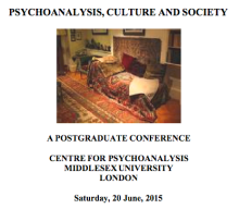 PSYCHOANALYSIS, CULTURE AND SOCIETY: A POSTGRADUATE CONFERENCE