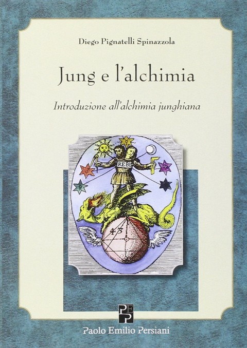 New Book by Diego P. Spinazzola – Jung e l'alchimia. Introduzione all'alchimia junghiana