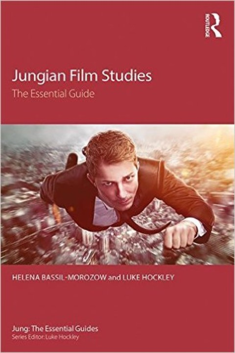 New Book: Jungian Film Studies: the essential guide by Helena Bassil-Morozow and Luke Hockley