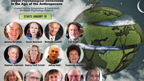 Earth, Climate, Dreams: Depth Psychological Reflections in the Age of the Anthropocene–Online Symposium