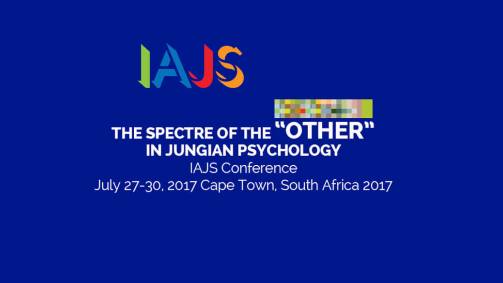 "2017 IAJS Conference South Africa – The Spectre of the ""Other"" in Jungian Psychology"