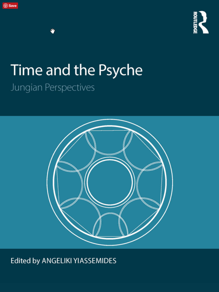 "New Book"" Time and the Psyche: Jungian Perspectives Edited by Angeliki Yiassemides"