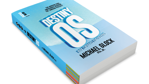 New Book by Michael Glock Ph.D. — DestinyOS