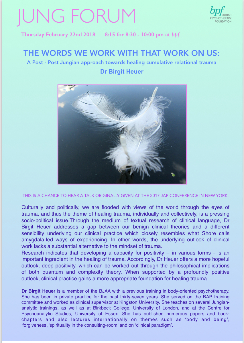 Dr. Birgit Heuer, London, 22 February: The Words We Work With that Work on Us