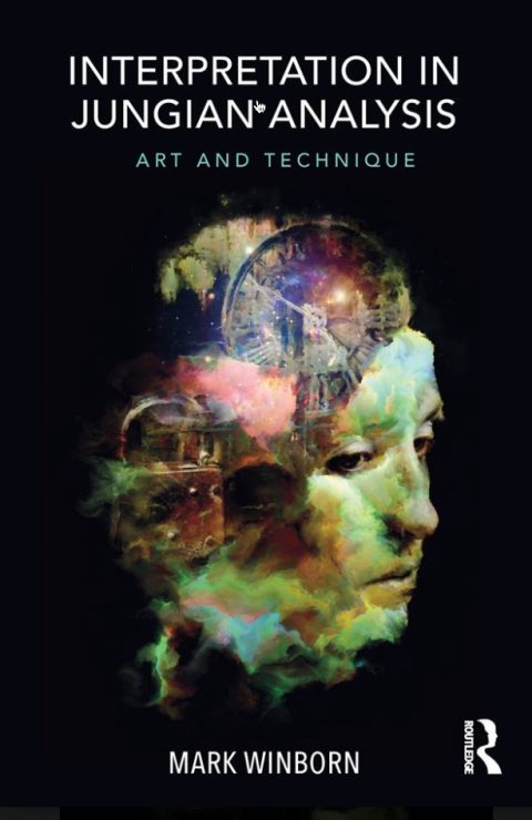 "New book ""Interpretation in Jungian Analysis: Art and Technique"" by Mark Winborn"