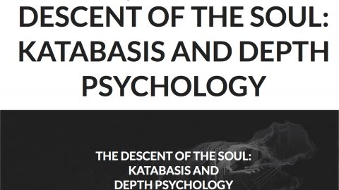 THE DESCENT OF THE SOUL: KATABASIS AND DEPTH PSYCHOLOGY